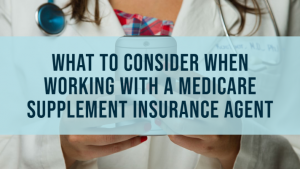 Medicare supplement insurance agent