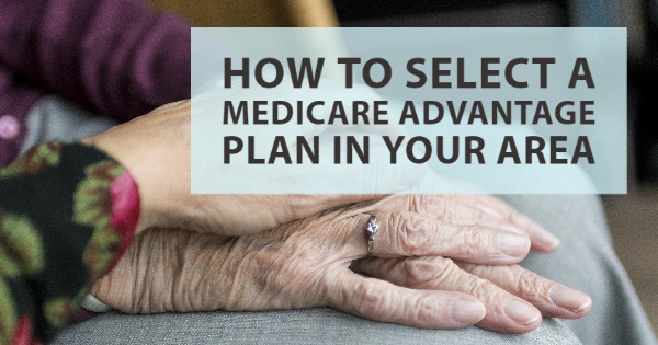 Select a Medicare advantage plan in your area
