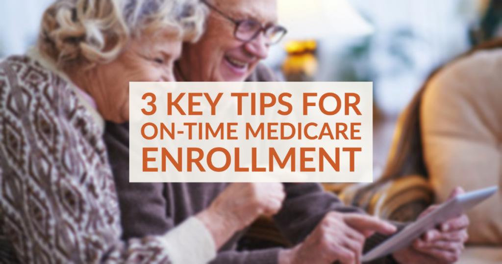 on-time Medicare enrollment