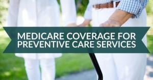 Medicare preventive care